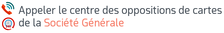 opposition carte societe generale