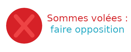sommes volées opposition