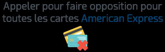 Appeler Le Service Dedie Des Oppositions Pour Les Cartes American Express