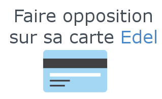opposition carte edel