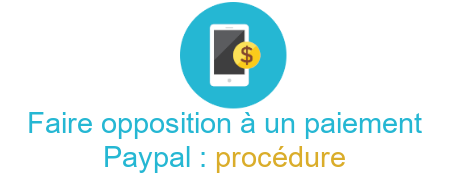 procédure opposition paypal