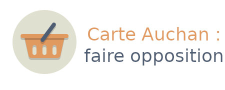 carte auchan opposition