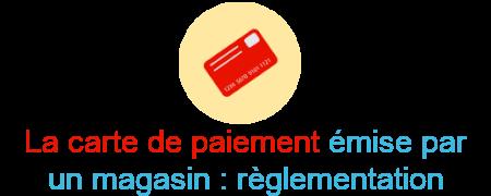 carte paiement magasin règlementation