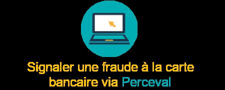 signaler fraude perceval