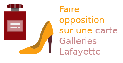 opposition carte galleries lafayette