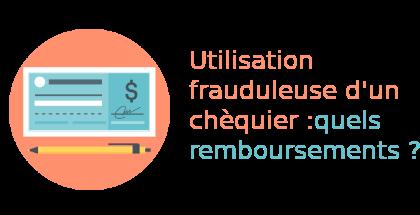 utilisation frauduleuse chèque remboursement